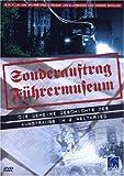 Sonderauftrag Führermuseum - Die geheime Geschichte des Kunstraubs im 2. Weltkrieg
