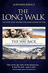 The Long Walk: The Story that Inspired the Major Motion Picture: The Way Back by Slavomir Rawicz (2010-12-16)