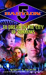 [To Dream in the City of Sorrows] [by: Kathryn M Drennan]