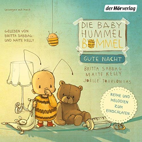 Die Baby Hummel Bommel - Gute Nacht: Reime und Melodien zum Einschlafen