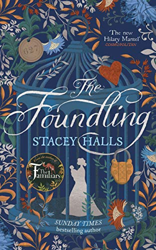 The Foundling: From the Sunday Times bestselling author of The Familiars by [Halls, Stacey]