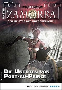 Professor Zamorra 1153 - Horror-Serie: Die Untoten von Port-au-Prince