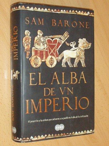 El Alba De Un Imperio