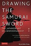 Best Samurai Swords - Drawing the Samurai Sword: The Japanese Art of Review