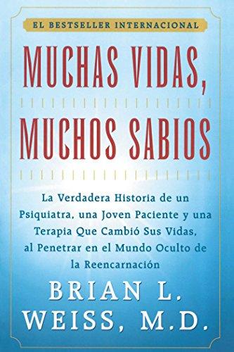 Muchas Vidas, Muchos Sabios (Many Lives, Many Masters) por Brian L. Weiss