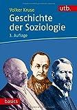 Geschichte der Soziologie - Volker Kruse