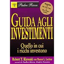 Guida agli investimenti. Quello in cui i ricchi investono
