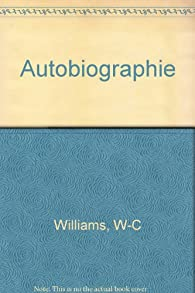 Autobiographie par William Carlos Williams
