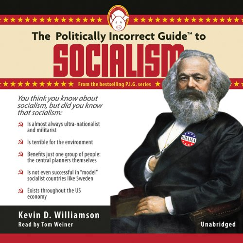 The Politically Incorrect Guide to Socialism  Audiolibri