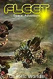 The Fleet: Chaotic Worlds
