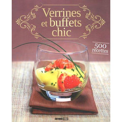 Verrines et buffets chic