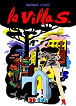 La Villa S. - Bd Cul 15 d'Antoine Cosse