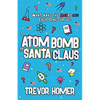 Atom Bomb to Santa Claus: What Have the Americans Ever Done for Us?