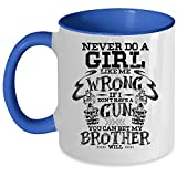 Mug à café « If I don't have a gun you can bet my brother will », inscription «...