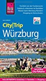 Reise Know-How CityTrip Würzburg: Reiseführer mit Stadtplan und kostenloser Web-App - Jens Sobisch