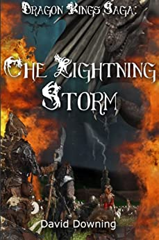 Dragon Kings Saga: The Lightning Storm (Volume 1) (English Edition) par [Downing, David]