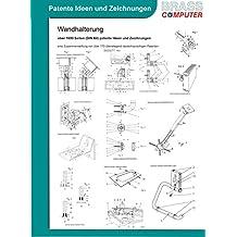 Wandhalterung, über 1600 Seiten (DIN A4) patente Ideen und Zeichnungen