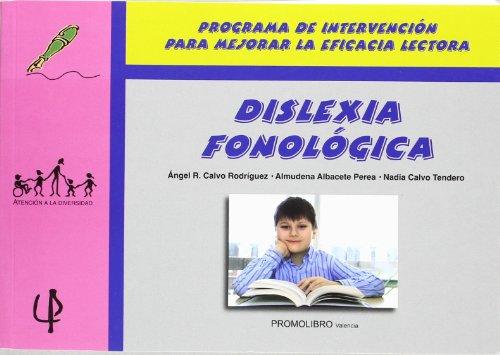 Dislexia Fonologica (Atencion A La Diversidad)