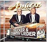Ihre schönsten Trucker & Country Lieder - Die Amigos
