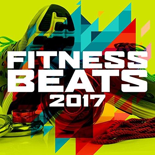 Fitness Beats 2017 [Explicit]
