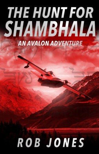 The Hunt for Shambhala: Volume 1 (An Avalon Adventure)
