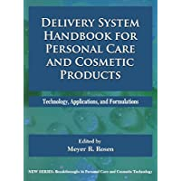 Delivery System Handbook for Personal Care and Cosmetic Products: Technology,