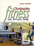 Chorégraphies Fitness - LIA, Hi-Low, Step