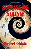 Book cover image for Surpassing Strange
