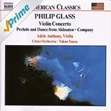 Glass, P.: Violin Concerto / Company / Prelude From Akhnaten