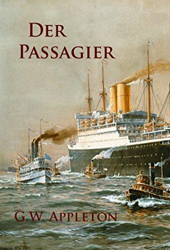 Der Passagier: historischer Roman / Krimi