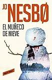 El muñeco de nieve (Harry Hole 7) (ROJA Y NEGRA)
