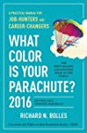 What Color Is Your Parachute? 2016: A...
