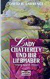 Lady Chatterley und ihr Liebhaber