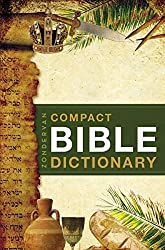 Zondervan's Compact Bible Dictionary (Classic Compact)