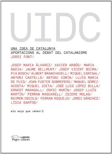 Una idea de Catalunya (Els anys que vénen)