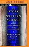 The Story of Western Science par Wise Bauer