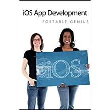 iOS App Development Portable Genius by Richard Wentk (2012-08-07)