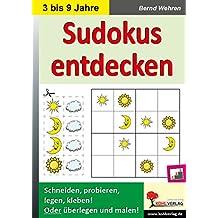 Sudokus entdecken: in Kindergarten und Grundschule