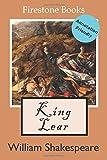 King Lear: Annotation-Friendly Edition (Firestone Books' Annotation-Friendly Editions, Band 7)