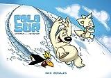 Image de Polo Sur, Extraños en la Antártida