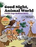 Image de Good Night, Animal World: A Kids Yoga Bedtime Story (English Edition)