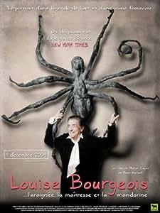 Louise Bourgeois: The Spider, the Mistress and the Tangerine Affiche du film Poster Movie Louise Bourgeois: L'araignée, la maîtresse et la mandarine (11 x 17 In - 28cm x 44cm) French Style A