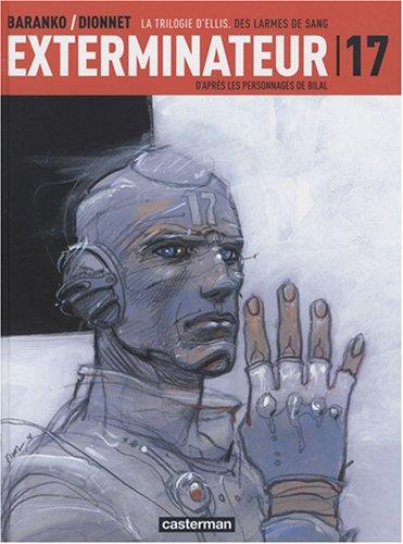 Exterminateur 17, Tome 4 : La Trilogie d'Ellis : Des larmes de sang