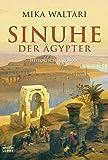Sinuhe der Ägypter: Historischer Roman (Allgemeine Reihe - Bastei Lübbe Taschenbücher) - Mika Waltari