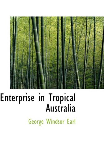 Enterprise in Tropical Australia