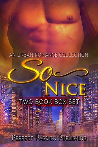 ROMANCE: AFRICAN AMERICAN ROMANCE: So Nice (Urban Fiction African American Romance) (Contemporary New Adult Interracial Romance Box Set) (English Edition)