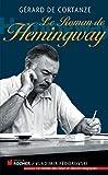 """Afficher """"Le roman de Hemingway"""""""