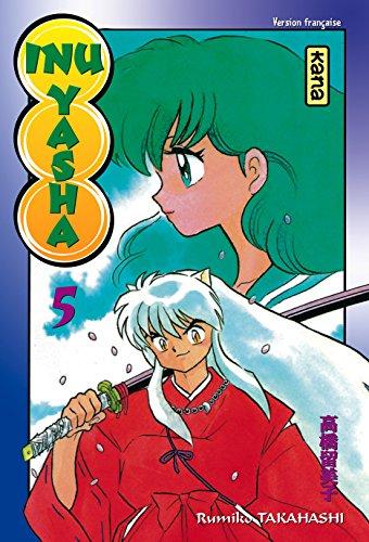 Inu-Yasha, tome 5 par Rumiko Takahashi