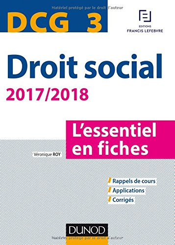 DCG 3 - Droit social 2017/2018 - 8e d. - L'essentiel en fiches