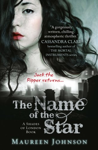 The Name of the Star (Shades of London, Book 1) (English Edition) (Stories London Ghost Halloween)